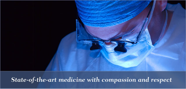 State-of-the-art medicine with compassion and respect